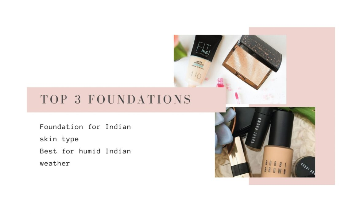 3 go-to foundations for Indian skin - Vishakha Sodha