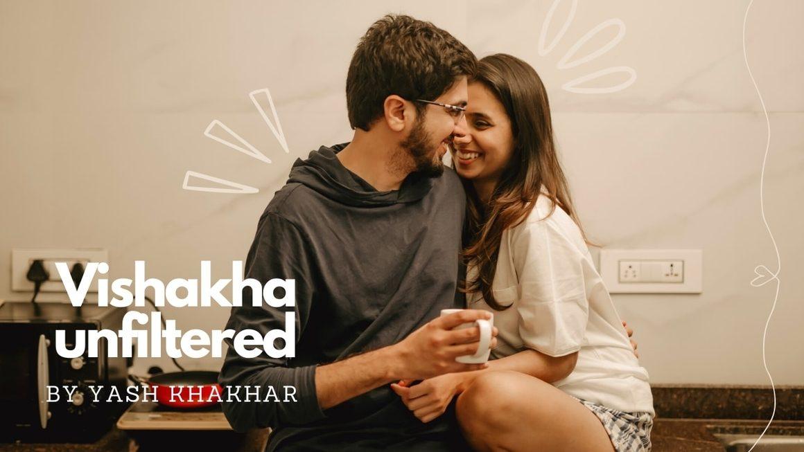 Vishakha unfiltered, by Yash Khakhar