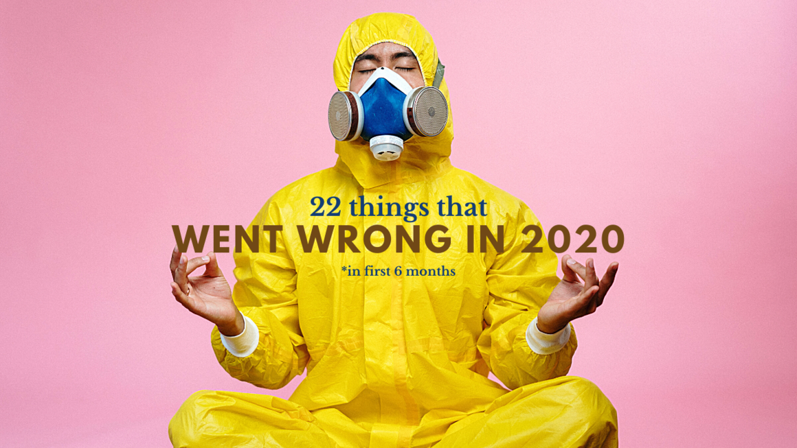 2020 - Things went wrong