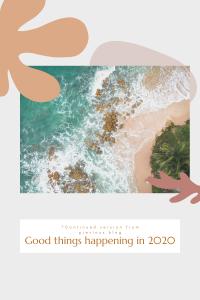 Good things 2020